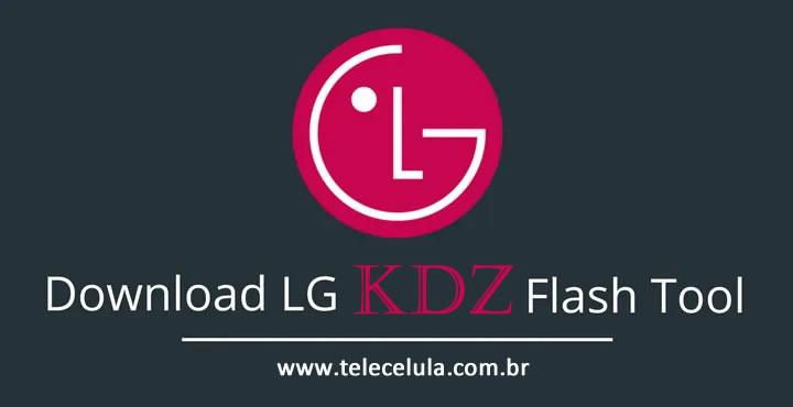 Programa LG Flash Tool 2015 Megalock DLL TELECELULA - Peças